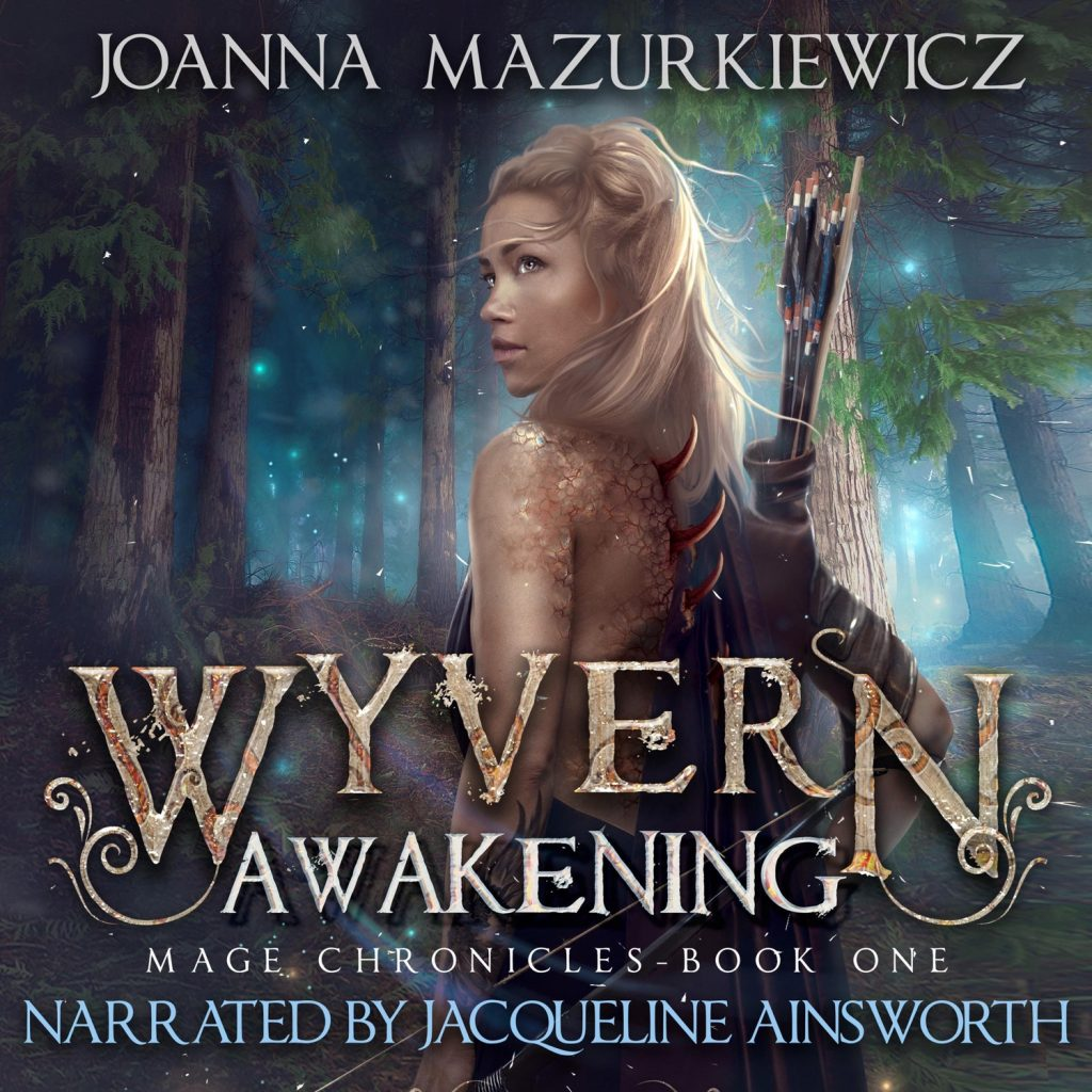 Wywern Awakening (Mage Chronicles Book 1) by Joanna Mazurkiewicz