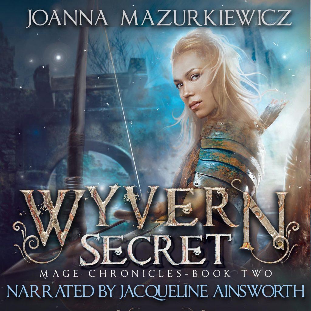 Wywern Secret (Mage Chronicles Book 2), by Joanna Mazurkiewicz
