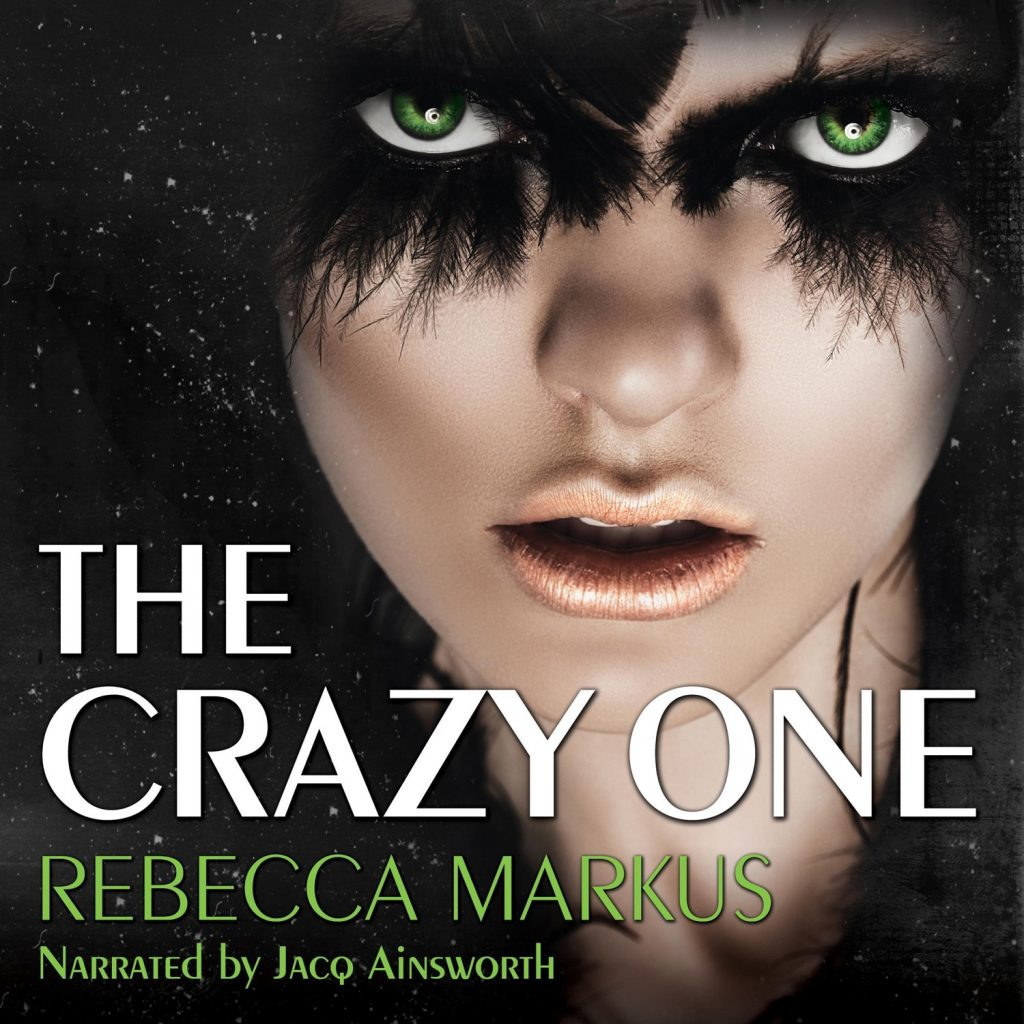 The Crazy One, by Rebecca Markus