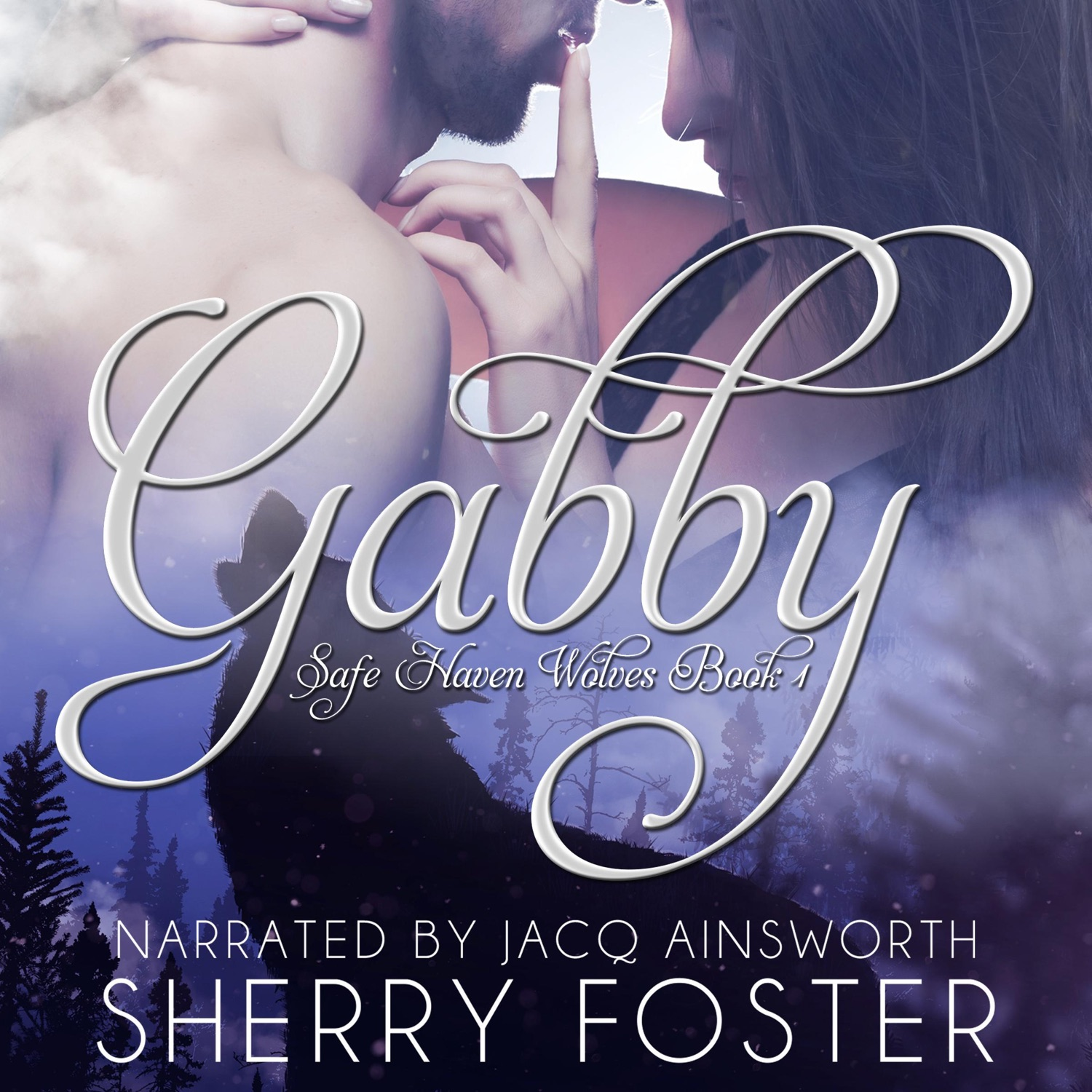 Gabby (Safe Haven Wolves Book 1), by Sherry Foster