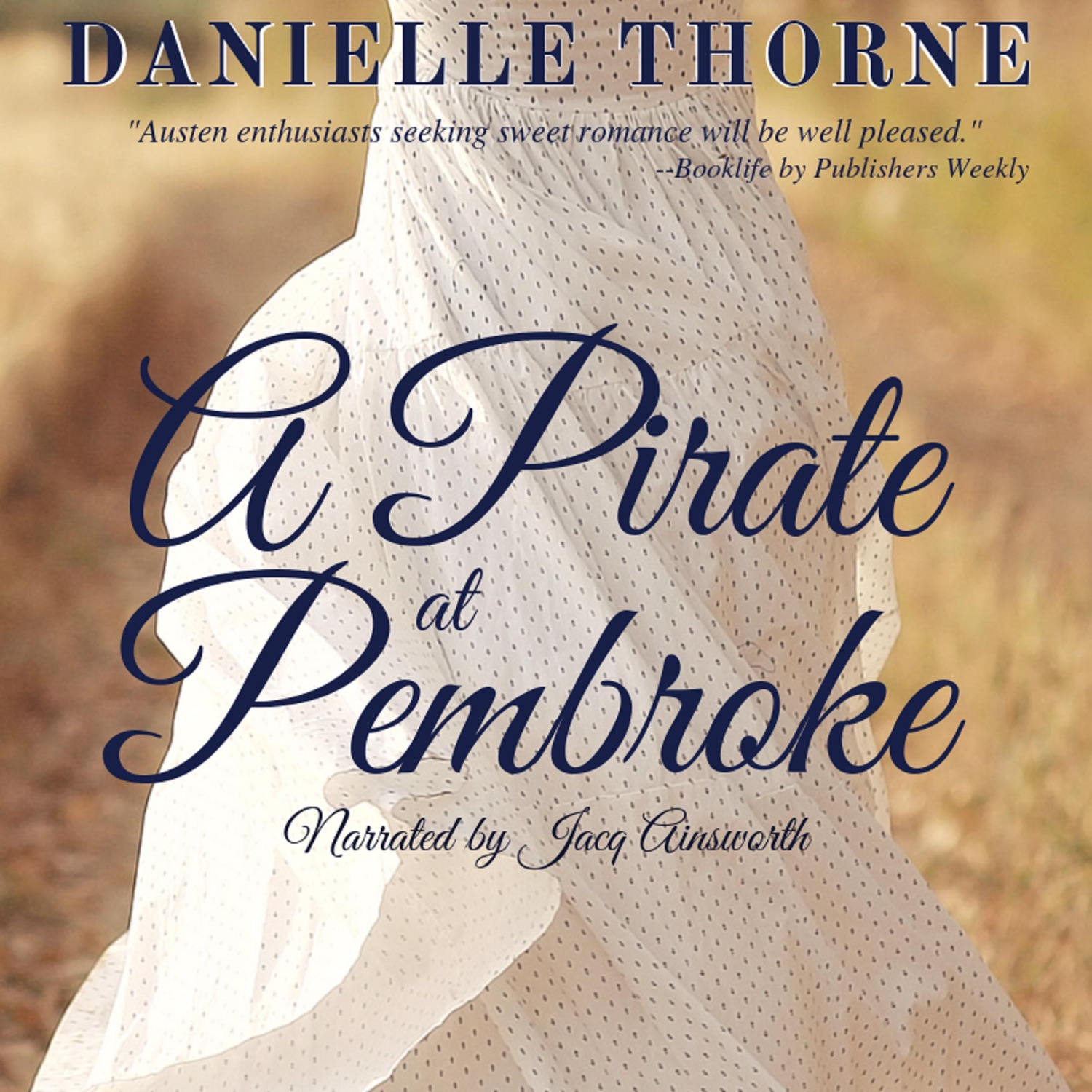A Pirate at Pembroke, by Danielle Thorne